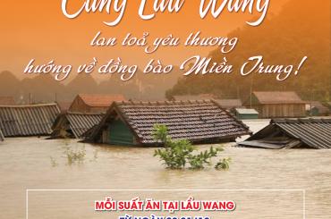 Cùng Lẩu Wang hướng về Miền Trung ruột thịt