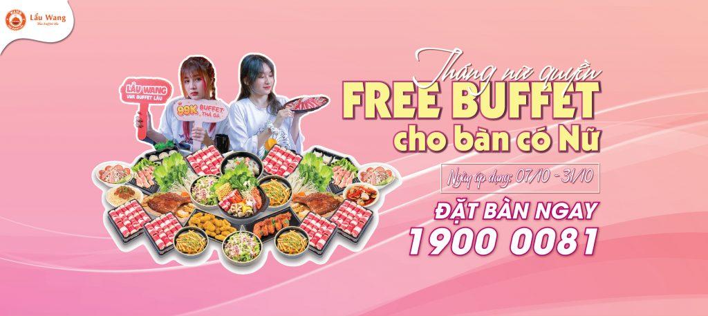 Ưu Đãi Tháng 10 - Lẩu Wang tặng Buffet miễn phí cho bàn có Nữ