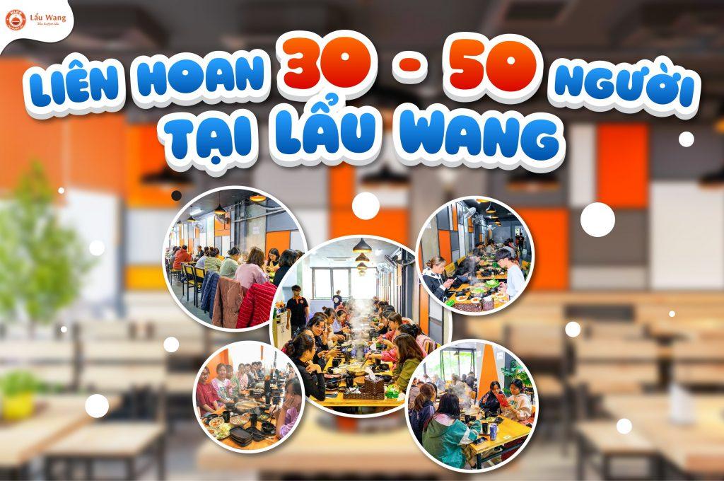 Tiệc liên hoan 30 - 50 người thoải mái tại Lẩu Wang